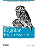 img - for Mastering Regular Expressions: Powerful Techniques for Perl and Other Tools (Nutshell Handbooks) book / textbook / text book