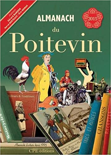 Lire en ligne Almanach du Poitevin 2015 pdf