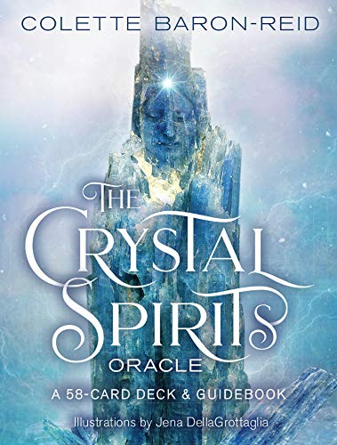 (Crystal Spirits Oracle: A 58-Card Deck and Guidebook)