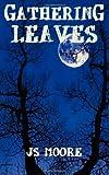 Gathering Leaves, Js Moore, 1432721585