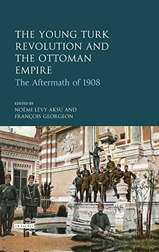 The Young Turk Revolution and the Ottoman Empire: The Aftermath of 1918