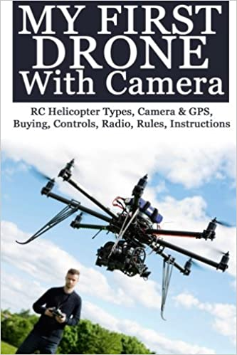 Buy My First Drone With Camera Book Online At Low Prices In India