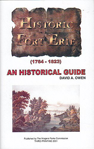 Fort Erie (1764-1823) an Historical Guide