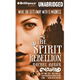 The Spirit Rebellion: The Legend of Eli Monpress, Book 2