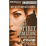 The Spirit Rebellion: The Legend of Eli Monpress, Book 2 | Rachel Aaron
