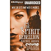 The Spirit Rebellion: The Legend of Eli Monpress, Book 2 | Rachel Aaron