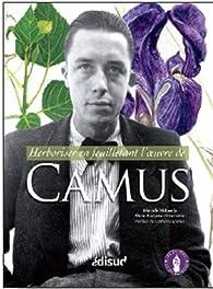 Herboriser en feuilletant l'oeuvre de Camus par Marcelle Mahasela