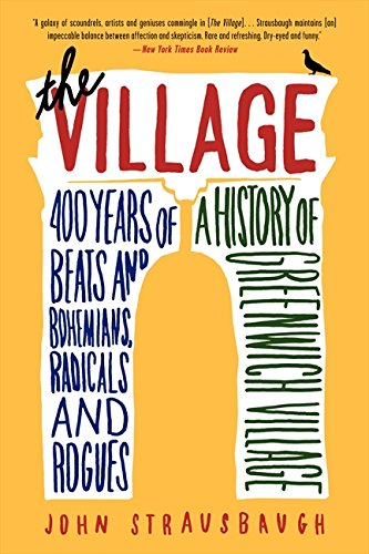 The Village: 400 Years of Beats and Bohemians, Radicals and Rogues, a History of Greenwich - Stores Village West
