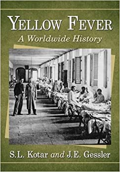 Book Yellow Fever: A Worldwide History