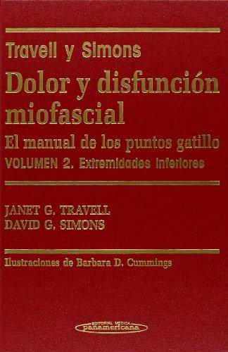 Descargar Libro Dolor Y Disfunción Miofascial. El Manual De Los Puntos Gatillo. Volumen 2. Extremidades Inferiores Janet G. Travell