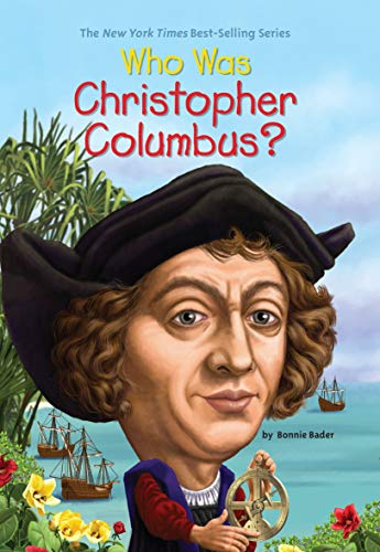 Christopher Columbus For Kids (Who Was Christopher Columbus?)