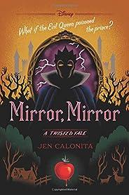 Mirror, Mirror: A Twisted Tale (A Twisted Tale (10))