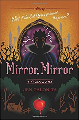 Amazon Fr Mirror Mirror A Twisted Tale Jen Calonita