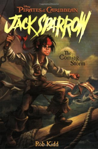 The Coming Storm (Pirates of the Caribbean: Jack Sparrow, No. 1) ()