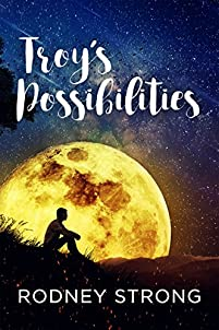 Troy's Possibilities by Rodney Strong ebook deal