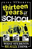 Thirteen Years of School, Lisa Scherff, 1578862000
