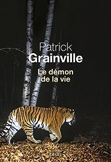 Le démon de la vie, Grainville, Patrick