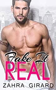 Fake It Real: A Billionaire Fake Marriage Romance
