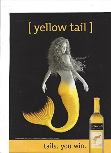 print-ad-for-2006-yellow-tail-chardonnay-wine-mermaid-tails-you-win-print-ad