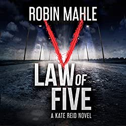 Law of Five: A Kate Reid Novel