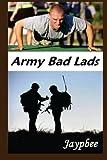 Army Bad Lads, Jaypbee, 148209942X