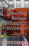 The Fire Escape Belongs In Brooklyn