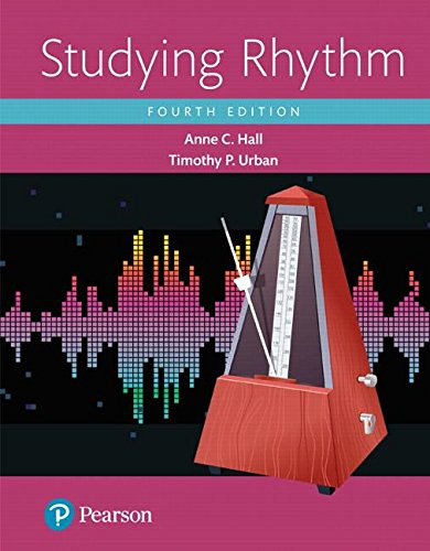 Studying Rhythm (4th Edition) (What's New in Music)