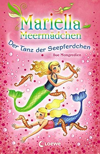Mariella Meermädchen 7 - Der Tanz der Seepferdchen (German Edition)