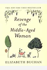 Revenge of the Middle-Aged Woman: A Novel (The Two Mrs. Lloyds Book 1) Kindle Edition