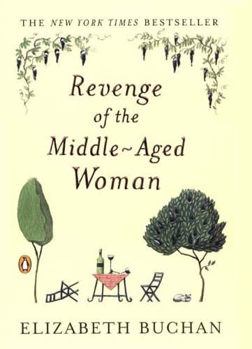 Revenge of the Middle-Aged Woman: A Novel (The Two Mrs. Lloyds Book 1)