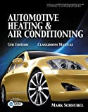 Today's Technician: Automotive Heating & Air Conditioning Shop Manual
