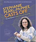 Stephanie Pearl-McPhee Casts Off: The...