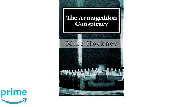 The Armageddon Conspiracy: Amazon.es: Mike Hockney: Libros en idiomas extranjeros