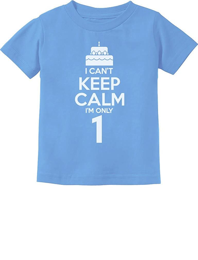 Birthday Cake - I Can't Keep Calm I'm one 1 Year Old Gift Infant Kids T-Shirt G0PMMPtg75