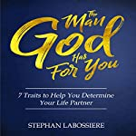 The Man God Has For You | Stephan Labossiere
