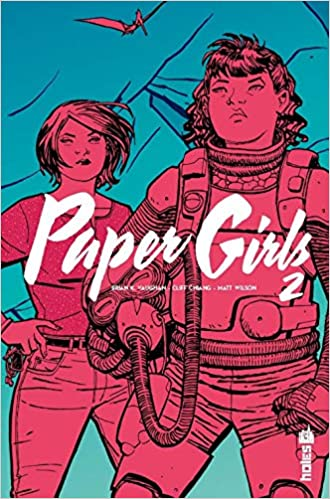 Paper Girls Tome 2 - Vaughan Brian K , Chiang     - Amazon fr