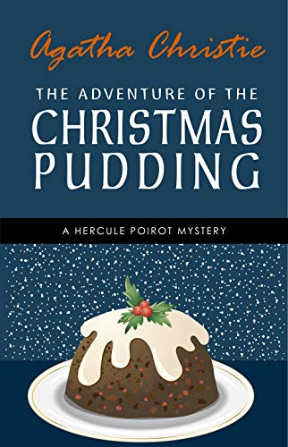 """In Agatha Christie's short story, """"The Adventure of the Christmas Pudding,"""" Poirot is asked to attend a Christmas celebration in order to apprehend a jewel-thief who has taken advantage of an unwary eastern prince.In Agatha Christie's short story, """"T..."""