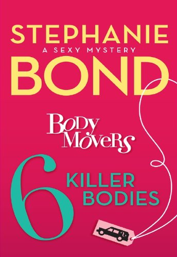 Bond Removal (6 Killer Bodies (A Body Movers Novel))