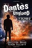 Dantes Unglued: Volume 2
