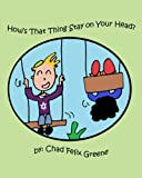 img - for How's That Thing Stay on Your Head? book / textbook / text book