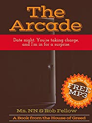 The Arcade: Date night. You're taking charge,  and I'm in for a surprise. (Cuck You Interracial Book 21)