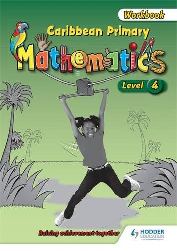 Caribbean Primary Mathematics Level 4 Workbook pdf epub