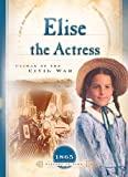 Elise the Actress, Norma Jean Lutz, 1593106572