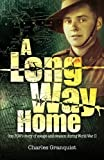 Long Way Home: One POW's Journey of Escape and