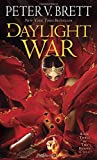 img - for The Daylight War: Book Three of The Demon Cycle book / textbook / text book