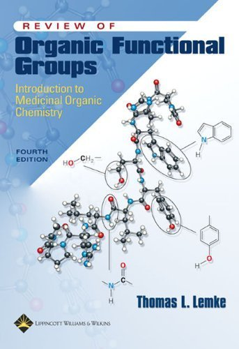 Review of Organic Functional Groups: Introduction to Medicinal Organic Chemistry by Lemke PhD, Thomas L. (2003) Paperback