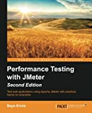 Performance Testing with Jmeter Second Edition