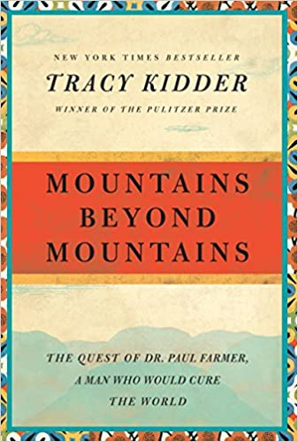 image for Mountains Beyond Mountains: The Quest of Dr. Paul Farmer, a Man Who Would Cure the World (Random House Reader's Circle)