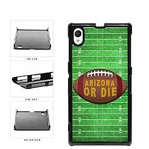 Arizona or Die Football Field Plastic Phone Case Back Cover Xperia Z1