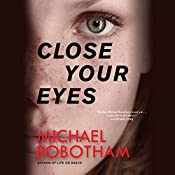 Close Your Eyes | Michael Robotham